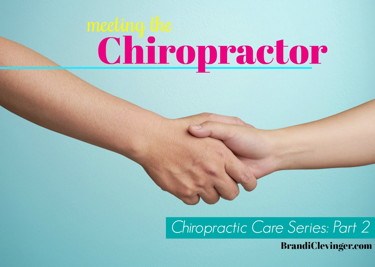 Meeting the Chiropractor #chiropracticcare #brandiclevinger