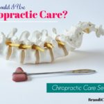 Should I use chiropractic care?