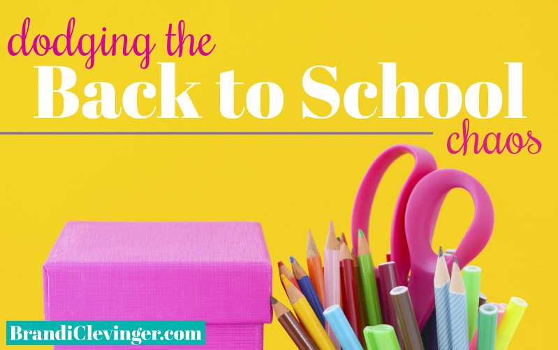 dodging the back to school chaos #parenting #brandiclevinger